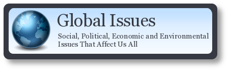 Global Issues: Social, Political, Economic and Environmental Issues That Affect Us All